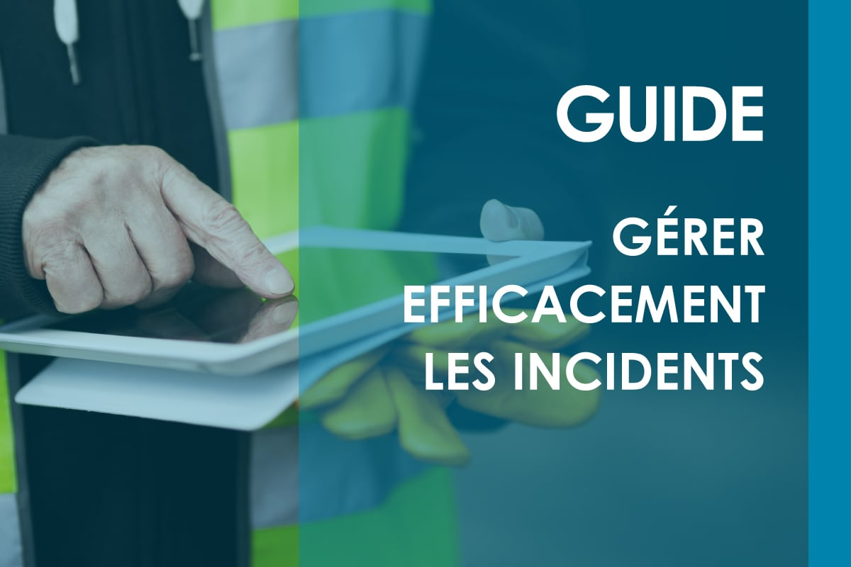 Gestion des incidents